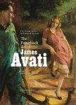 Schreuders, Piet & Kenneth Fulton - The Paperback Art of James Avati