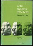 Jackson, Sidney. - Celtic and other stone heads;