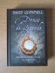 Gemmell, D. - Druss de Legende - De Kronieken van de Drenai