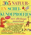 Churchill, E. Richard / Loeschnig, Louis V. / Mandell, Muriel - 365 natuur- en scheikundeproefjes met alledaagse materialen. Met meer dan 700 illustraties.
