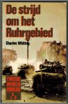 Whiting, Charles - De strijd om het Ruhrgebied