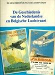 A,ea - De geschiedenis van de luchtvaart. De geschiedenis van de nederlandse en belgische luchtvaart