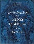 AUBERT, MARCEL/ GOUBET, SIMONE (coop.). - CATHEDRALES ET TRESORS GOTHIQUES DE FRANCE.