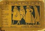 Speenhoff, J.H. - Liedjes, wijzen en prentjes met pianobegeleiding. Eerste bundel
