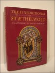 Andrew Prescott - Benedictional of St Aethelwold a masterpiece of anglo - saxon art. A Facsimilie