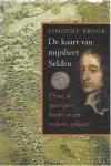 Brook, Timothy - De kaart van mijnheer Selden / China de specerijenhandel en een verloren zeekaart