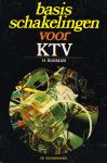 Busman, H. - Basis schakelingen voor KTV