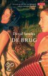 Sandes, D. - De brug/Een zoon op zoek naar zijn biologische vader in voormalig Joegoslavie.a