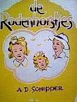 SCHIPPER A.D - De Rodenhorstjes