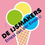 Kwast, Ernest van der - De ijsmakers