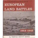 Dupuy, Trevor Nevitt - European Land Battles 1939-1943. The Military History of World War II: Volume 1 + 2 ( 1939-1943)