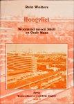 WOLTERS, R. - HOOGVLIET/Woonstad tussen Shell en Oude Maas / dl 9 vd serie Rotterdam in voorbije dagen
