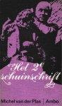 Plas, Michel van der - Het 2e schuinschrift