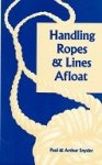 Snyder, Paul and Arthur - Handling Ropes and Lines Afloat