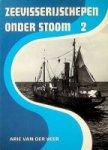 Arie van der Veer - Zeevisserijschepen onder stoom deel 2