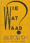 - Wie wat waar. Jaarboek 1941 van de Haagsche Courant