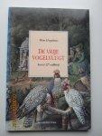 Huyskens, Wim - De vrije vogelvlucht. Kunst en valkerij : motief, portret, gedicht