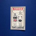 Tom Lanoye - Bagger. [GESIGNEERD]