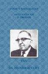 Ds. Hendrik Vlot - Vlot, Ds. Hendrik-Voor 't nageslacht, het leven en 15 preken (nieuw)
