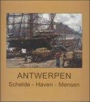 PAS, Hugo. - Antwerpen : zijn Schelde, zijn haven, zijn mensen  / Antwerpen: Schelde, haven, mensen marine en Scheldeschilders
