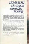 Konsalik, Heinz G. - DE SMAAK VAN WILDE HONING