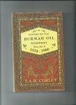 Corley, T.A.B. - A history of the Burmah Oil Company, Volume II, 1924 - 1966.