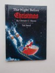 MOORE, CLEMENT C., - The night before Christmas.