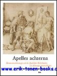 Koenraad Jonckheere, Maximiliaan Martens - Apelles achterna. Renaissancetekeningen uit de Zuidelijke Nederlanden uit Antwerpse privecollecties.