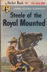 Curwood, James Oliver - Steele of the Royal Mounted
