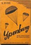 KUIPER, H. - Ypenburg: Onze strijd tegen de Parachutisten