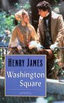Henry James, Martha Heesen - Washington Square