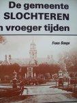 """Frans Banga - """"De Gemeente Slochteren in Vroeger Tijden"""""""