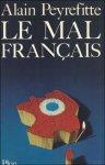 PEYREFITTE, Alain. - LE MAL FRANCAIS.
