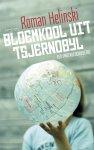 Roman Helinski - Bloemkool uit Tsjernobyl een vadergeschiedenis