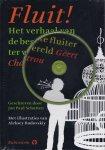 Schutten, Jan Paul / met illustraties van Aleksey Budovskiy - Fluit! Het verhaal van de beste fluiter ter wereld, Geert Chatrou (+ cd)