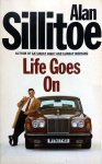Sillitoe, Alan - Life Goes On (ENGELSTALIG)