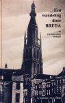 Herpen, G. van.   Rehm, J.G.L.P. - Een Wandeling door Breda. Na een halve eeuw herhaald.