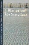 Slauerhoff, J. - Het lente-eiland