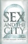 - Sex and the City 2  The stories the fashion the adventure