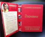 Joe Bonomo - The Strongman: A True Life Pictorial Autobiography Of The Hercules Of The Screen Joe Bonomo