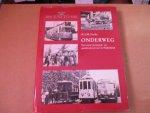Fuchs. dr. J.M. - ONDERWEG / een eeuw personen- en goederenvervoer in Nederland