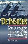 Petersen, Jim - De Insider. Jezus volgen in de wereld van vandaag.