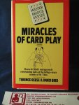 Reese, Terence, David Bird - Master Bridge Series Miracles of Card Play Reese & Bird's outrageously entertaining tales of the bridge-crazy monks of St Titus