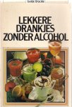 Bräckle, Isolde - Lekkere drankjes zonder alcohol.