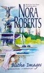 Roberts, Nora - Blithe Images (ENGELSTALIG)