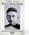 Aukes, H.W.F. - Titus Brandsma