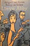 Buren, Abigail van / Vries, Beccy de / Boost, Charles (ill.) - Lieve Abby