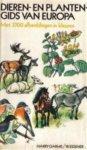 Garms, Harry / Eigener, W. - Dieren  - en plantengids van Europa- met 3700 afbeeldingen in kleur