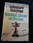 huizinga, Leonard - Adriaan, Olivier en Tarzan