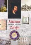 W. Balke ; J.C. Klok ; W. van't Spijker - Johannes Calvijn zijn leven en werk